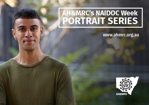 AH&MRC's NAIDOC Week Portrait Series